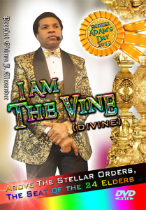 i am the vine (divine) above the stellar orders, the seat of the 24 elders