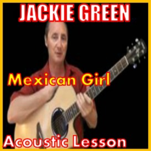 Learn to play Mexican Girl 2 - by Jackie Green | Movies and Videos | Educational
