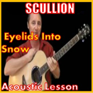 learn to play eyelids into snow by scullion