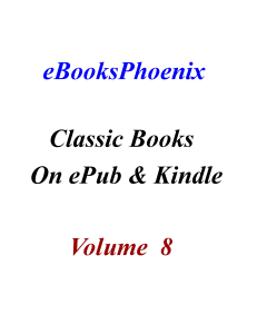 eBooksPhoenix Classic Books On ePub And Kindle  Vol 8 | eBooks | Classics