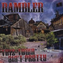 Rambler - This Town Ain't Pretty - The Answer - Single Song Only | Music | Rock