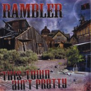Rambler - This Town Ain't Pretty - Pain - Single Song Only | Music | Rock