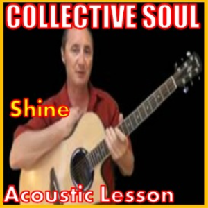 Learn to play Shine by Collective Soul | Movies and Videos | Educational