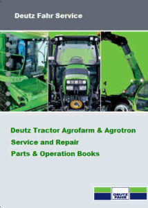 Deutz Agrofarm Agrotron Tractor Manuals For Mechanics | eBooks | Automotive