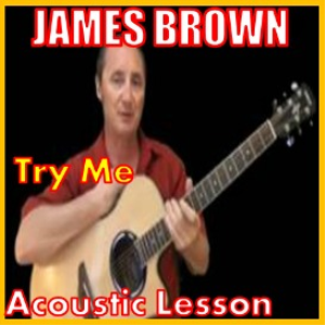 Learn to play Try Me By James Brown | Movies and Videos | Educational