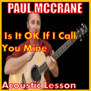 Learn to play Is It OK If I Call You Mine By Paul McCrane | Movies and Videos | Educational