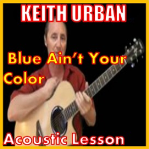 learn to play blue ain't your color by keith urban