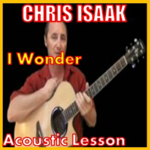 Learn to play I Wonder-2 by Chris Isaak | Movies and Videos | Educational