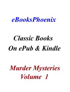 eBooksPhoenix Classics Murder Mystery Vol. 1 | eBooks | Mystery and Suspense