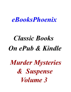 eBooksPhoenix Classic Books Murder Mystery Suspense Vol 3 | eBooks | Mystery and Suspense