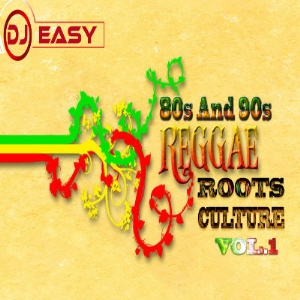 Reggae 80s ,90s Roots and Culture Vol.1 Mix By Djeasy | Music | Reggae