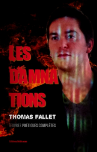 les damnations (œuvres poétiques complètes), par thomas fallet