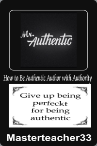 mr. authentic = how to be an authentic author with authority