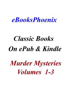 ebooksphoenix classics murder mysteries vol 1-3