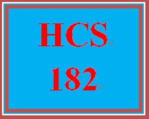 HCS 182 Entire Course | eBooks | Education