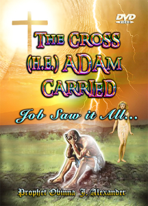the cross (h.e) adam carried. job saw it all…