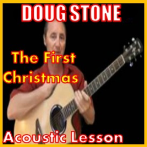 Learn to play The First Christmas by Doug Stone | Movies and Videos | Educational