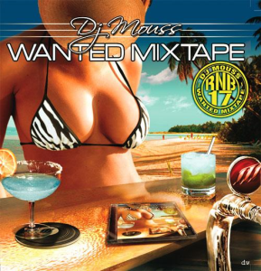 dj mouss - wanted mixtape 17 (2006)