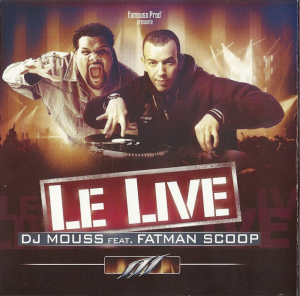 dj mouss ft. fatman scoop - wanted mixtape 13 - le live (2003)