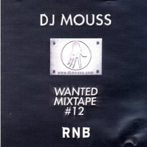 Dj Mouss - Wanted Mixtape 12 (2002) | Music | R & B
