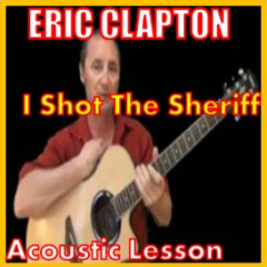 Learn to play I Shot The Sheriff by Eric Clapton | Movies and Videos | Educational
