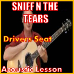 Learn to play Drivers Seat by Sniff N The Tears | Movies and Videos | Educational
