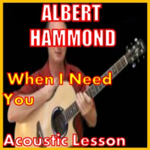 Learn to play When I Need You by Albert Hammond | Movies and Videos | Educational
