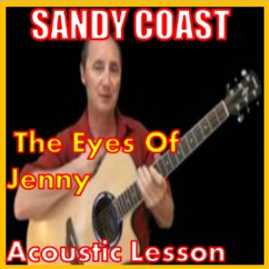 Learn to play The Eyes Of Jenny by Sandy Coast | Movies and Videos | Educational