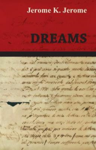 dreams by jerome k. jerome