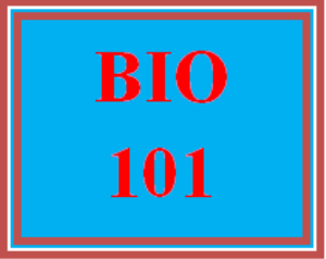 BIO 101 Entire Course | eBooks | Education