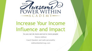 increase your income, influence and impact