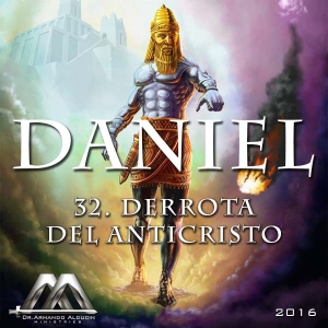 32 Derrota del Anticristo | Audio Books | Religion and Spirituality