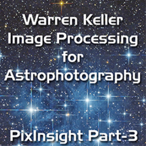 pixinsight foundations part-3