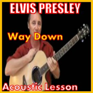 Learn to play Way Down by Elvis Presley | Movies and Videos | Educational