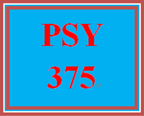PSY 375 Week 2 Learning Team Deliverable | eBooks | Education