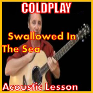 Learn to play Swallowed In The Sea by Coldplay | Movies and Videos | Educational