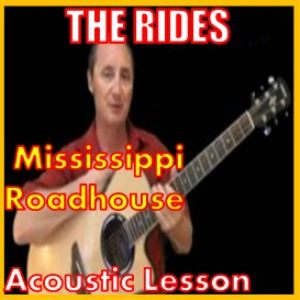 learn to play mississippi roadhouse by the rides