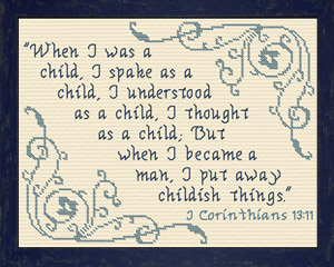 I Put Away Childish Things | Crafting | Cross-Stitch | Religious