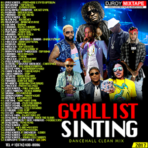 Dj Roy Gyallist Sinting Dancehall Mix 2017 | Music | Reggae