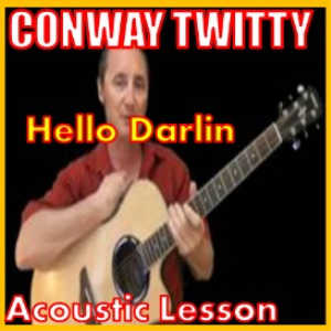 Learn to play Hello Darlin by Conway Twitty | Movies and Videos | Educational