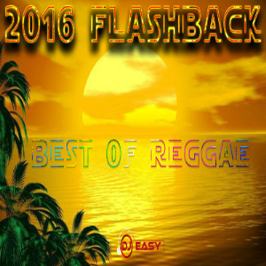 2016 Flashback Best of Reggae Mixtape by djeasy | Music | Reggae