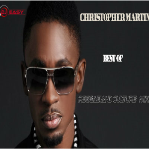 Christopher Martin Mixtape Best of Reggae Lovers and Culture Mix by djeasy | Music | Reggae