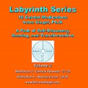 Labyrinth Series Guided Meditations - Volume 2   Music   Other