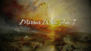 mirror who am i