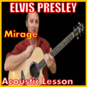 Learn to play Mirage by Elvis Presley | Movies and Videos | Educational