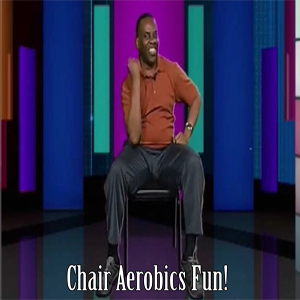 Chair Aerobics Fun DL | Movies and Videos | Fitness