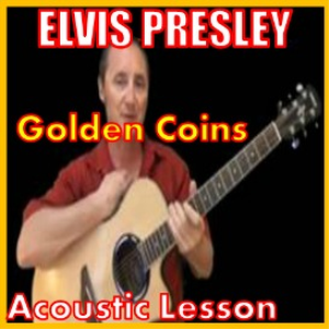 learn to play golden coins by elvis presley