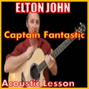 Learn to play Captain Fantastic by Elton John | Movies and Videos | Educational