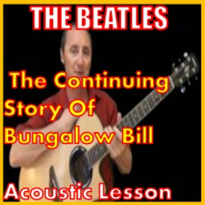 Learn to play The Continuing Story Of Bungalow Bill by The Beatles | Movies and Videos | Educational
