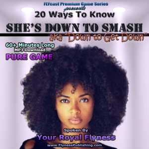 20 ways to tell she's down to smash (audio mp3)